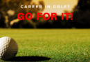 Kickstart your career in golf …